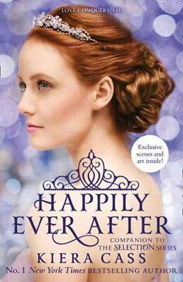 Happily Ever After by Kiera Cass 9780008143664 (Paperback, 2015)
