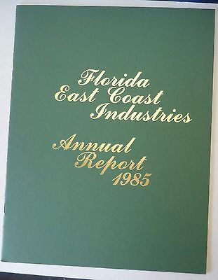Florida East Coast Railroad 1985 Annual Report
