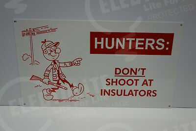 Reddy Kilowatt HUNTERS DON'T SHOOT! DIE CUT SIGN GREAT COLORS ELECTRICIAN GIFT
