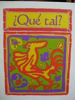 Que tal?: An introductory course