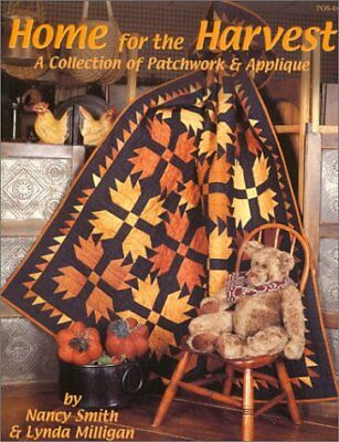 Home for the Harvest : A Collection of Patchwork & Applique by Nancy Smith, Lynd