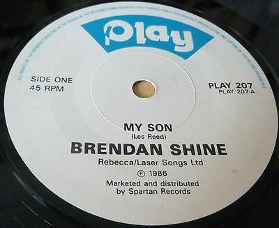 "Brendan Shine My Son / Did You Miss Me 7"" Vinyl Combined Postage"