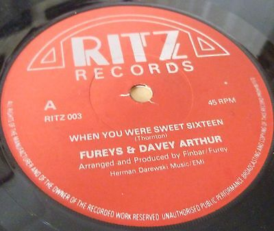 "Fureys & Davey Arthur When You Were Sweet Sixteen 7"" Vinyl Combined Postage"