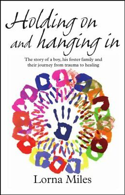 Holding on and hanging in by Lorna Miles Paperback Book The Cheap Fast Free Post
