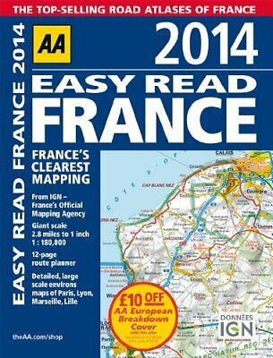 AA Easy Read France 2014 (Road Atlas) by Automobile Association Book The Cheap