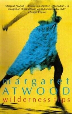 Wilderness Tips by Atwood, Margaret Paperback Book The Cheap Fast Free Post