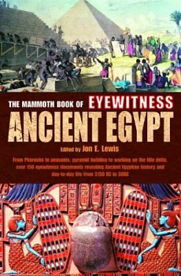 The Mammoth Book of Eyewitness Ancient Egypt