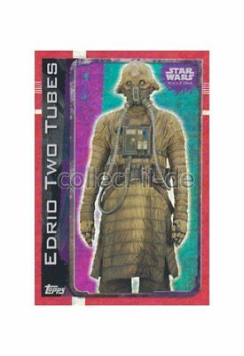Topps Star Wars - Rogue One - 191 - Edrio Two Tubes - Holo