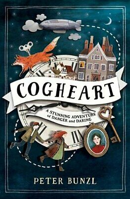 Cogheart (The Cogheart Adventures #1) by Peter Bunzl Book The Cheap Fast Free