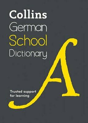 Collins German School Dictionary: Trusted support for... by Collins Dictionaries