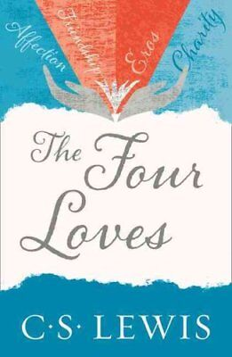 The Four Loves by C. S. Lewis 9780007461226 (Paperback, 2012)