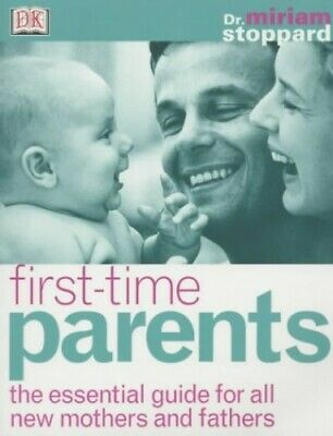 First Time Parents by Stoppard, Miriam Paperback Book The Cheap Fast Free Post