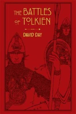 The Battles of Tolkien by David Day 9780753731093 (Paperback, 2016)