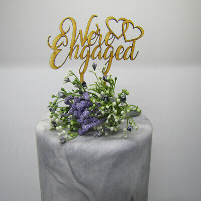 Laser Cut Wooden Cake Topper - We're Engaged
