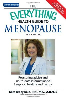 The Everything Health Guide to Menopause: Know mor