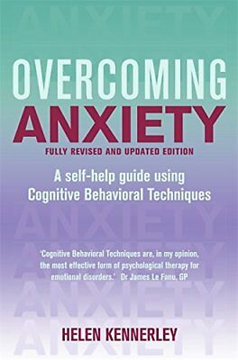 Overcoming Anxiety: A Books on Prescription Title (Overcoming Books), Kennerley,