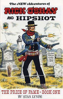 Stan Lynde - NEW ADVENTURES OF RICK O'SHAY AND HIPSHOT: PRICE OF FAME Book One