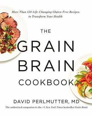 The Grain Brain Cookbook: More Than