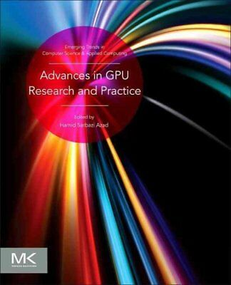 Advances in GPU Research and Practice 9780128037386 (Paperback, 2016)