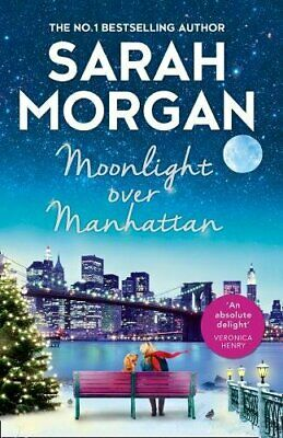 Moonlight Over Manhattan: A sparkling festive read from the ... by Morgan, Sarah
