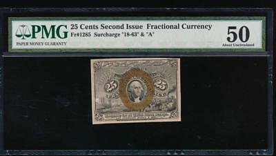 "AC Fr 1285 $0.25 fractional Second Issue PMG 50 comment ""18-63"", ""A"" surcharges"