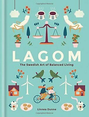 Lagom: The Swedish Art of Balanced Living by Dunne, Linnea Book The Cheap Fast