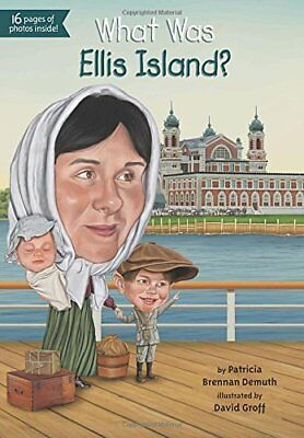 What Was Ellis Island? by Demuth, Patricia Brennan Book The Cheap Fast Free Post