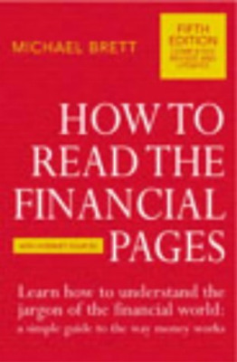 Brett,michael-How To Read The Financial Pages  Book New