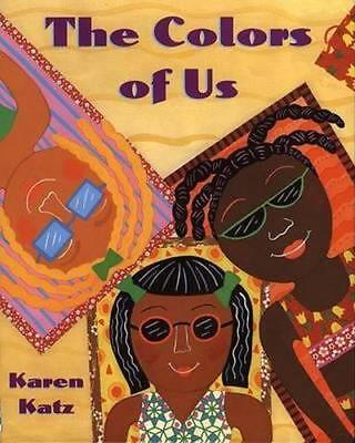 NEW The Colors of Us By Karen Katz Paperback Free Shipping
