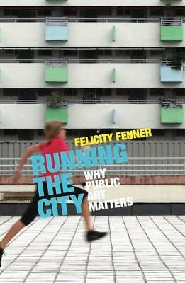 NEW Running the City By Felicity Fenner Paperback Free Shipping