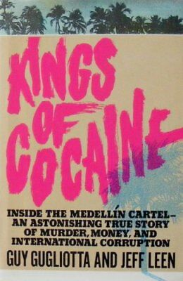 Kings of Cocaine, Leen, Jeff Hardback Book The Cheap Fast Free Post