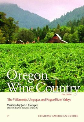 Compass American Guides: Oregon Wine Country, 1st
