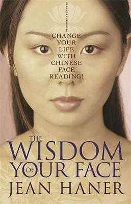 NEW The Wisdom of Your Face  By Jean Haner Paperback Free Shipping
