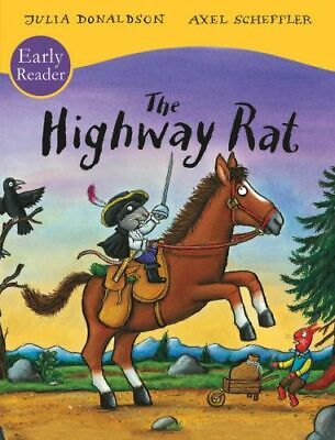 NEW The Highway Rat Early Reader By Julia Donaldson Paperback Free Shipping