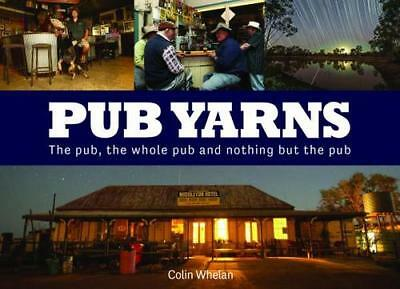 NEW Pub Yarns By Colin Whelan Hardcover Free Shipping