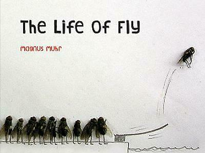 The Life of Fly by Magnus Muhr - Hardback , New Book