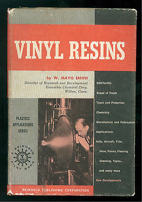 Smith Mayo W. Vinyl Resins Reinhold Plastics Applications Series 1958