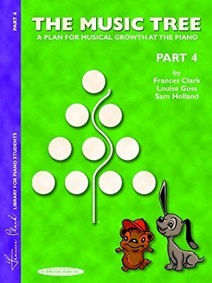 The Music Tree StudentS Book Part 4 Piano Book (Music Tree (Warner Brothers))