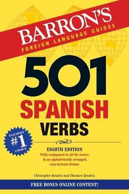 501 Spanish Verbs by Theodore Kendris, Christopher Kendris (Paperback, 2017)