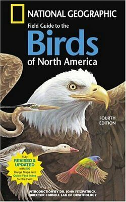 National Geographic Field Guide To The Birds Of North America, 4th Edition by Na