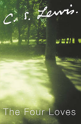 The Four Loves by C. S. Lewis (Paperback, 1998)