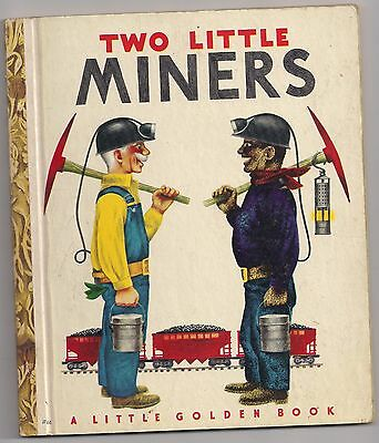 """TWO LITTLE MINERS - """"A"""" PRINTING BY MARGARET WISE BROWN 1st EDITION 1949"""