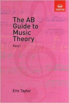The AB Guide to Music Theory, Part I by Eric Taylor 9781854724465
