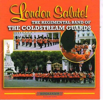 """Coldstream Guards Band  """"London Salute"""" [CD]"""