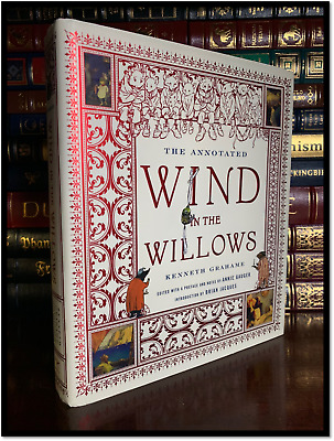 The Annotated Wind In The Willows - Grahame New Illustrated Collectible Hardback