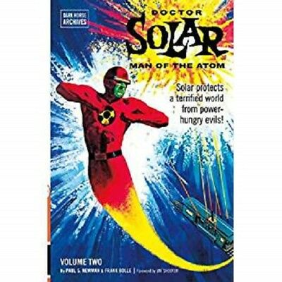 Doctor Solar, Man of the Atom Archives Volume 2, Newman, Paul S.