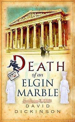 Death of an Elgin Marble by David Dickinson (Paperback)
