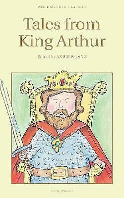 Tales from King Arthur by Wordsworth Editions Ltd (Paperback, 1993)