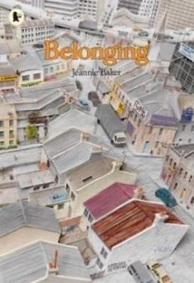 NEW Belonging By Jeannie Baker Paperback Free Shipping