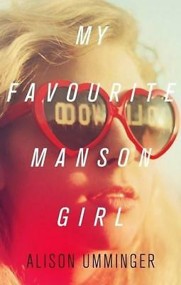 NEW My Favourite Manson Girl By Alison Umminger Paperback Free Shipping